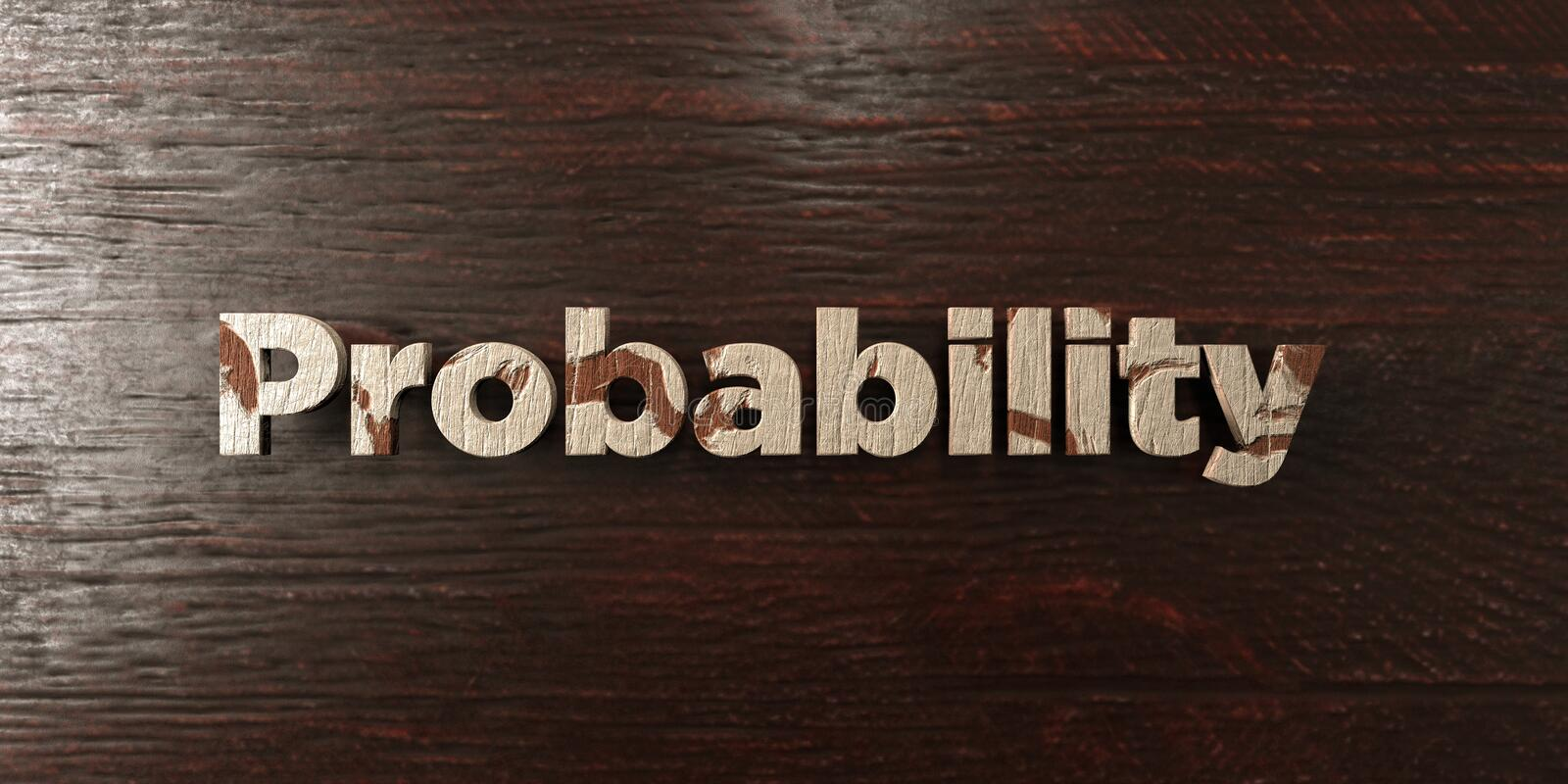 Probability - grungy wooden headline on Maple - 3D rendered royalty free stock image. This image can be used for an online website banner ad or a print stock illustration