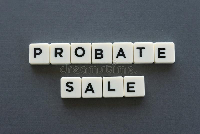 Probate sale word made of square letter word on grey background. Probate sale word made of square letter word on grey background royalty free stock photos