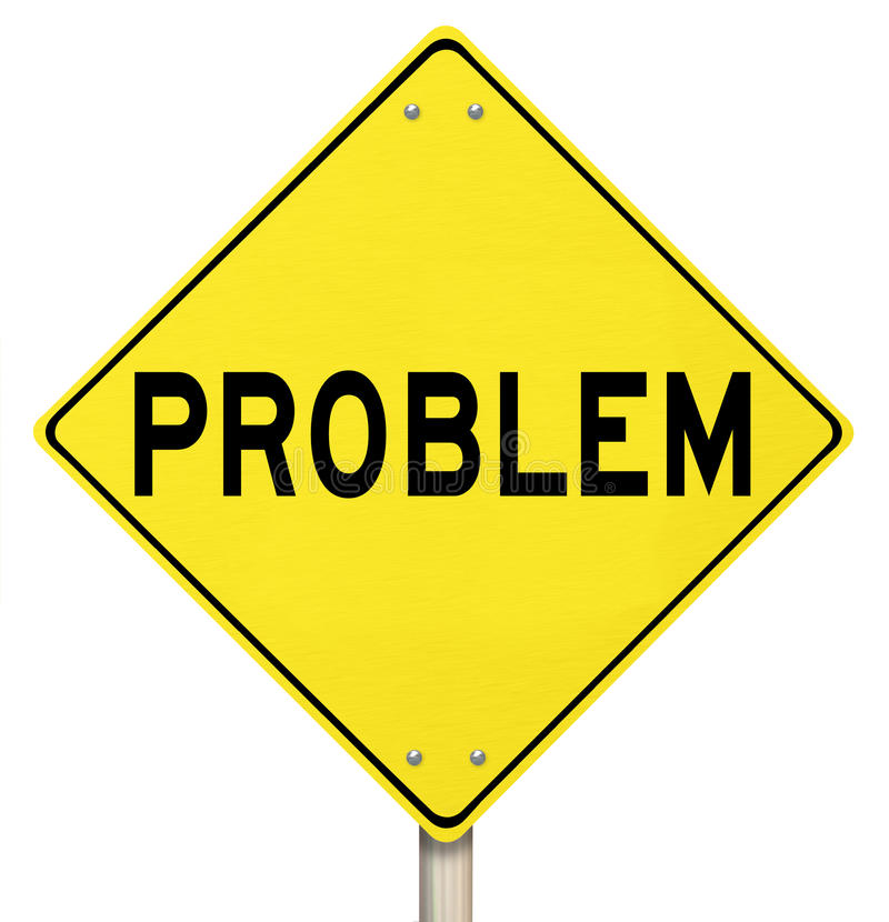 Problem Yellow Warning Sign Caution Trouble Issue. The word Problem on a yellow yield road sign to illustrate caution, trouble, danger, issues, or warning that royalty free illustration