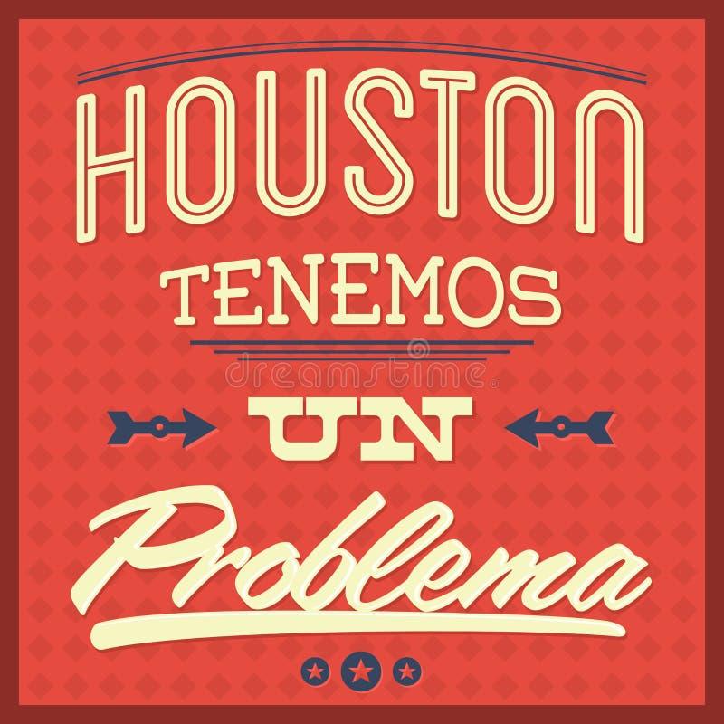 Problemaen för Houston tenemosFN - Houston har vi en problemspanjortext stock illustrationer