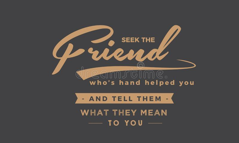 Procure o amigo que a mão do ` s o ajudou ilustração do vetor