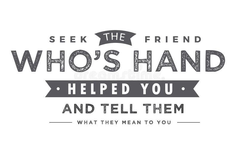 Procure o amigo que a mão do ` s o ajudou e lhes diz o que lhe significa ilustração do vetor