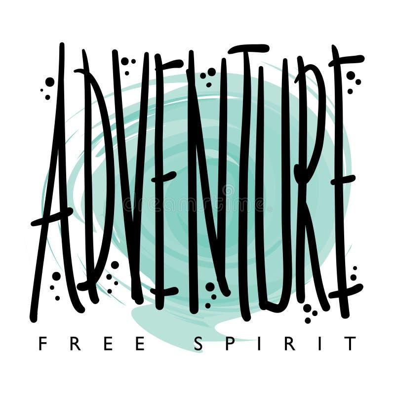 Progettazione della stampa dei grafici della maglietta dello spirito libero di avventura royalty illustrazione gratis