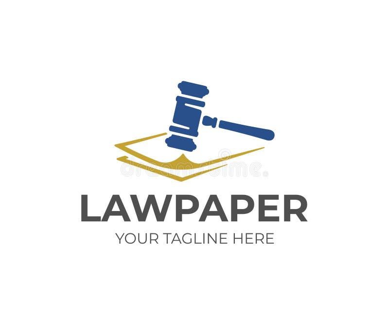 Progettazione di logo dei documenti giuridici Carte di legge e progettazione di vettore del martelletto di legge illustrazione di stock