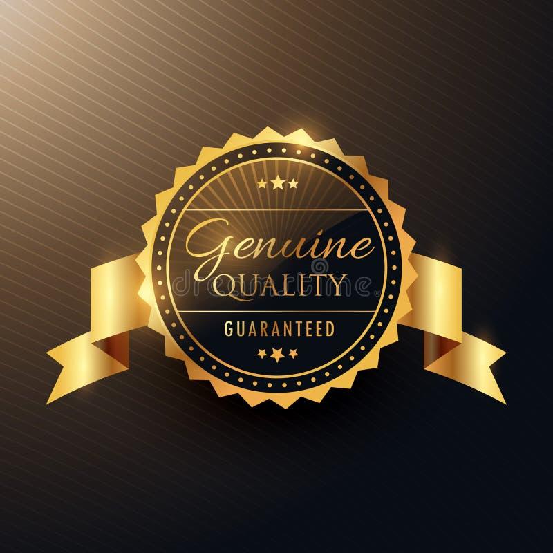 Progettazione dorata del distintivo dell'etichetta del premio genuino di qualità con il nastro royalty illustrazione gratis