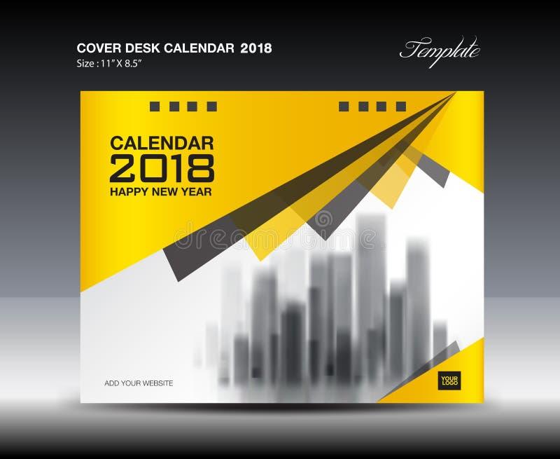 Progettazione gialla del calendario da scrivania 2018 della copertura, modello dell'aletta di filatoio illustrazione vettoriale