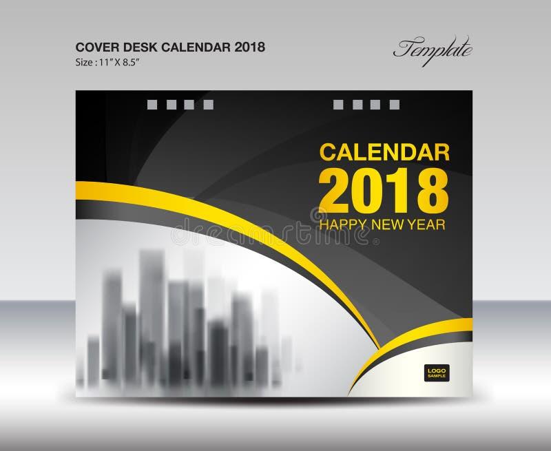 Progettazione nera e gialla del calendario da scrivania 2018 della copertura, modello dell'aletta di filatoio illustrazione vettoriale