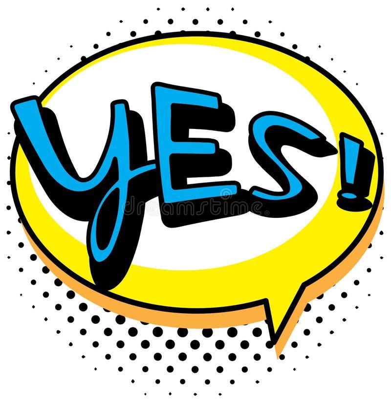 Progettazione parole espressione per yes illustrazione di stock