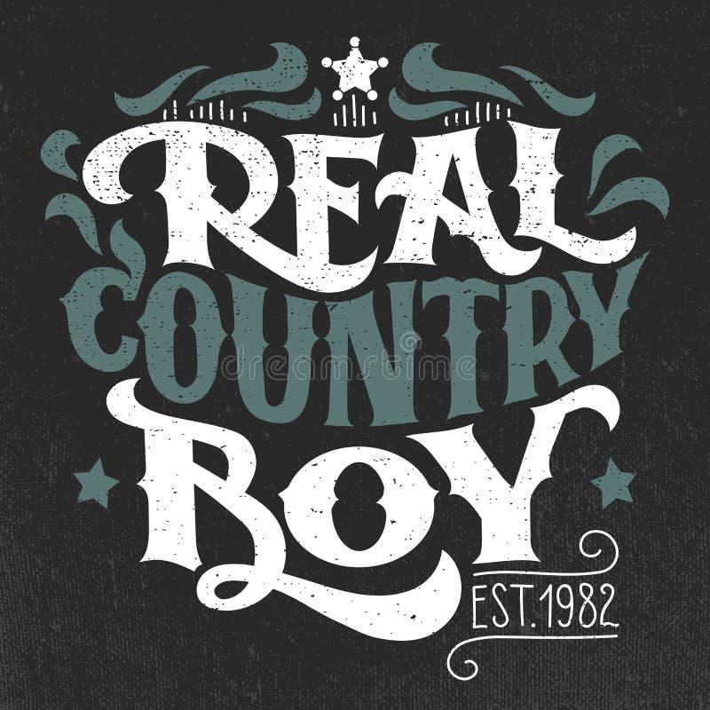 Progettazione reale dell'a mano iscrizione della maglietta del ragazzo di paese illustrazione di stock