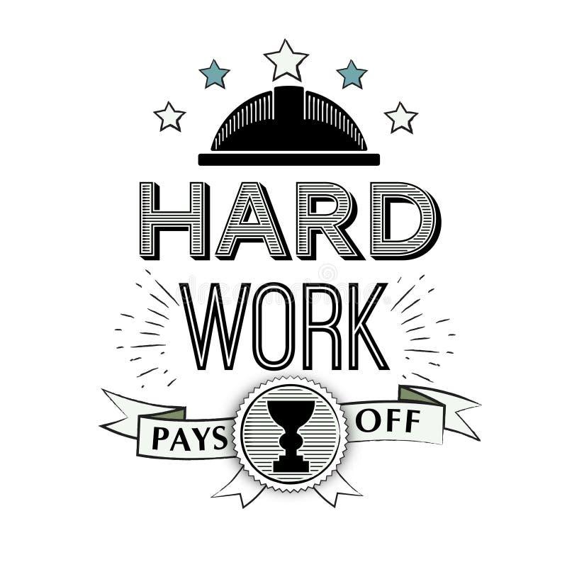 Progettazione tipografica del manifesto di vettore - il duro lavoro ripaga citazione motivazionale nello stile dei pantaloni a vi royalty illustrazione gratis