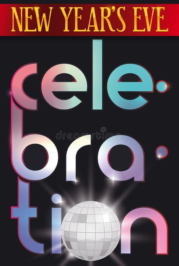 Progettazione variopinta con la palla della discoteca per il ` s Eve Celebration, illustrazione del nuovo anno di vettore royalty illustrazione gratis