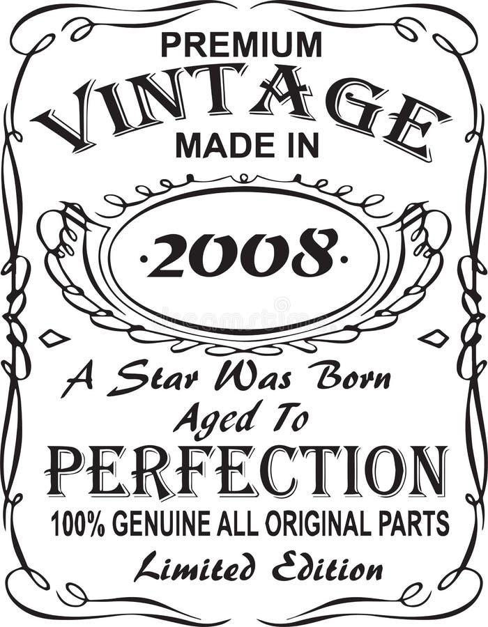 Progettazione vettoriale della stampa della maglietta L'annata premio ha fatto nel 2008 una stella è stata sopportata ha invecchi illustrazione di stock