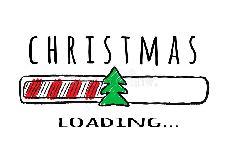 Progress bar with inscription - Christmas loading and fir-tree in sketchy style. Vector christmas illustration for t-shirt design, poster, greeting or stock illustration