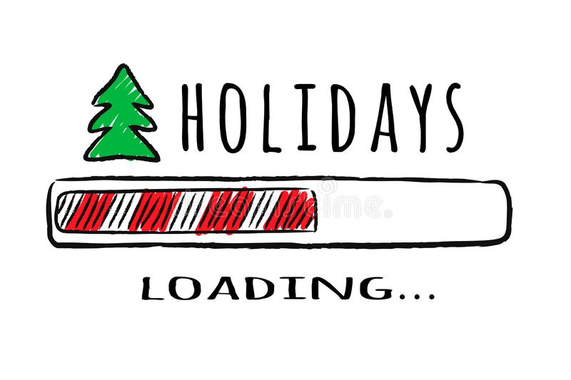 Progress bar with inscription Holidays loading and fir-tree in sketchy style. Vector christmas illustration for t-shirt design, poster, greeting or invitation royalty free illustration