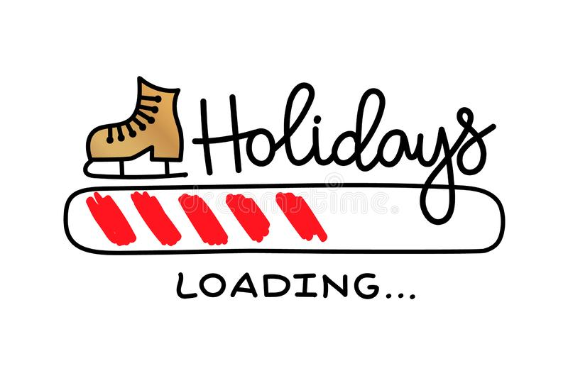 Progress bar with inscription - Holidays loading in sketchy style. Vector christmas, New Year illustration vector illustration
