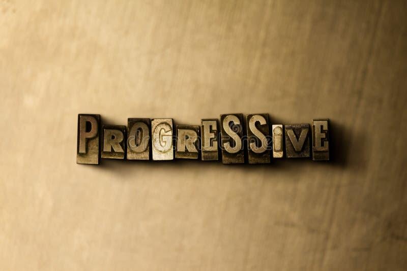 PROGRESSIV - Nahaufnahme der grungy Weinlese setzte Wort auf Metallhintergrund vektor abbildung
