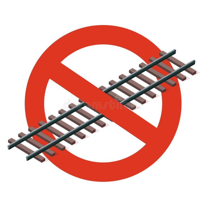 Prohibición del ferrocarril La prohibición estricta en la construcción de la pista, prohíbe Pare la precaución del transporte libre illustration