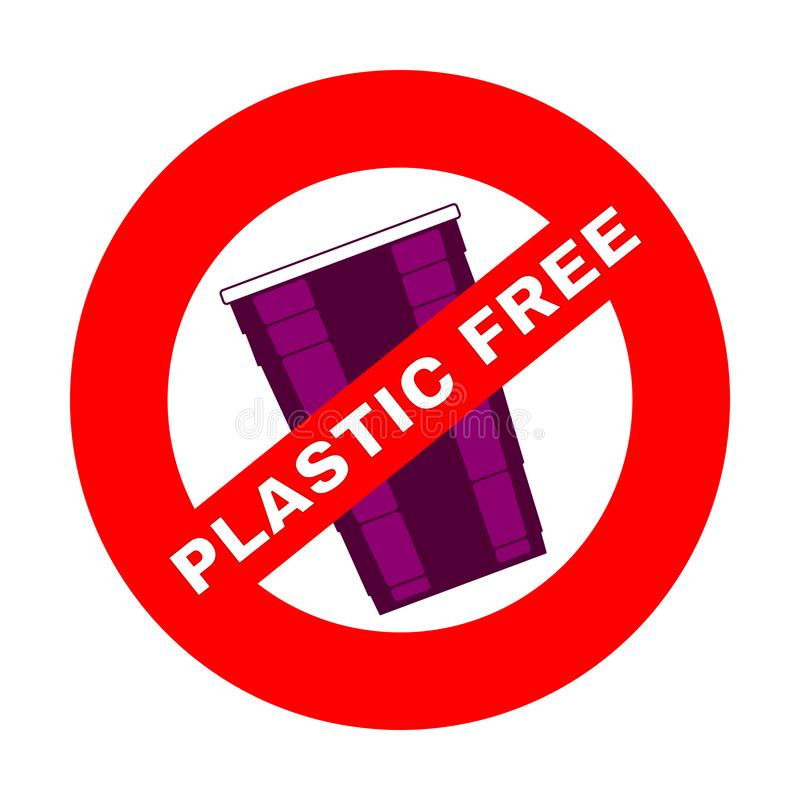 Prohibition or ban sign. Plastic Free concept, stop using plastic vector illustration. Prohibition or ban sign with disposable lilac plastic cup. Plastic Free stock illustration