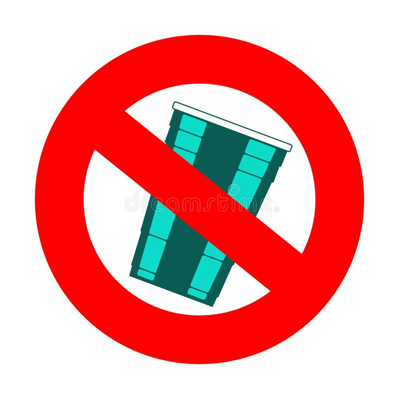 Prohibition or ban sign. Plastic Free concept, stop using plastic vector illustration. Prohibition or ban sign with disposable turquoise plastic cup. Plastic vector illustration