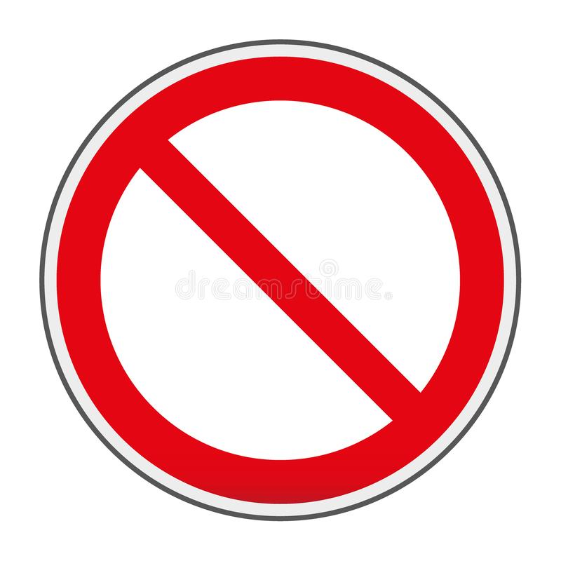 Prohibition no symbol, warning and stop sign - vector illustration. Traffic sign stock illustration