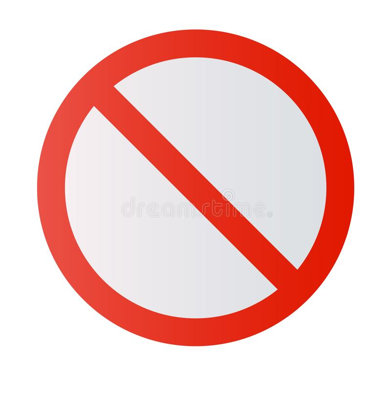 Prohibition road sign. Stop icon. No symbol. Dont do it. royalty free illustration