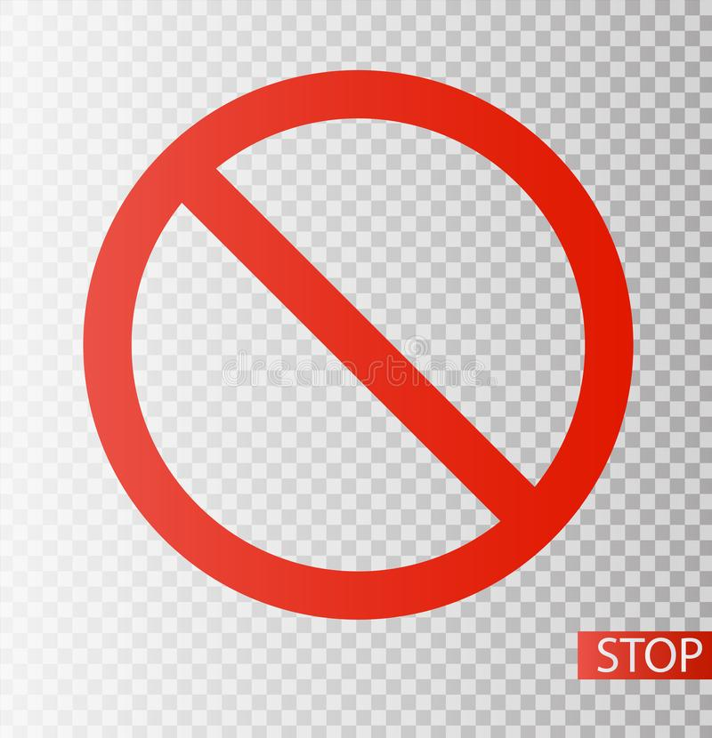 Prohibition road sign. Stop icon. No symbol. Dont do it. Vector illustration EPS10 royalty free illustration