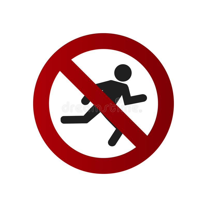 Prohibition sign. Do not cross the road. Not to run royalty free illustration
