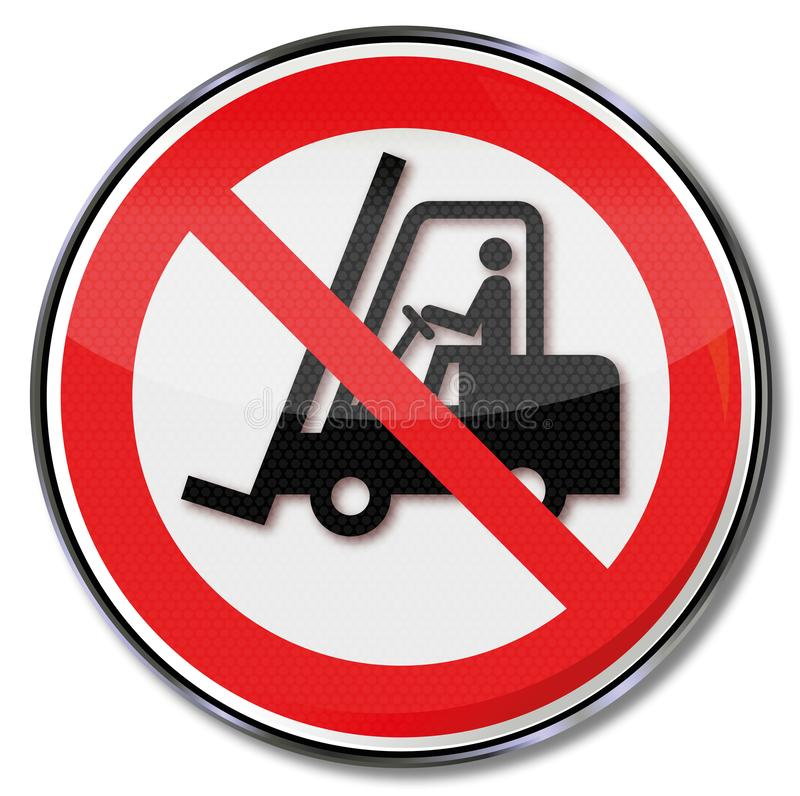 Prohibition sign for fork-lift truck. In this area stock illustration
