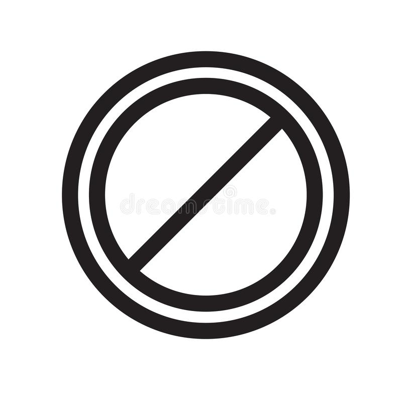 Prohibition sign icon vector sign and symbol isolated on white b. Prohibition sign icon vector isolated on white background for your web and mobile app design royalty free illustration