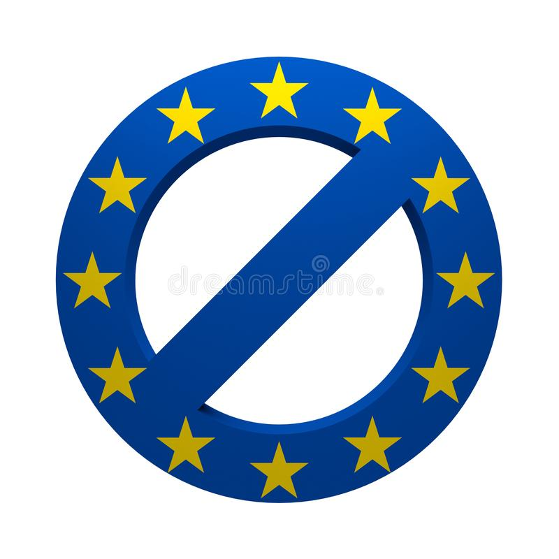Prohibition sign painted flag European Union. Isolated on white. 3d rendering stock illustration