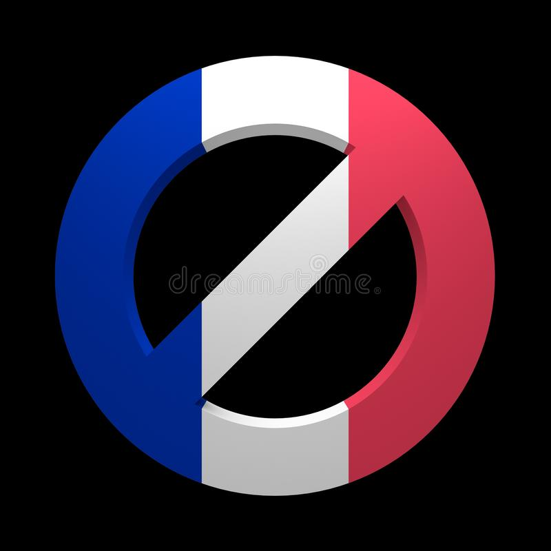 Prohibition sign painted flag of France. Isolated on black. 3d rendering stock illustration