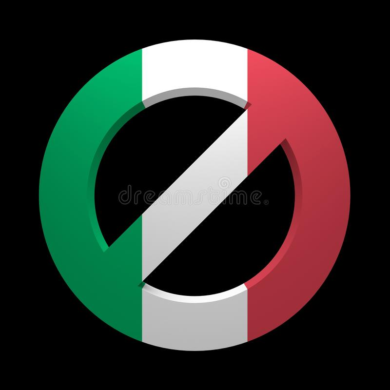 Prohibition sign painted flag of Italy. Isolated on black. 3d rendering stock illustration