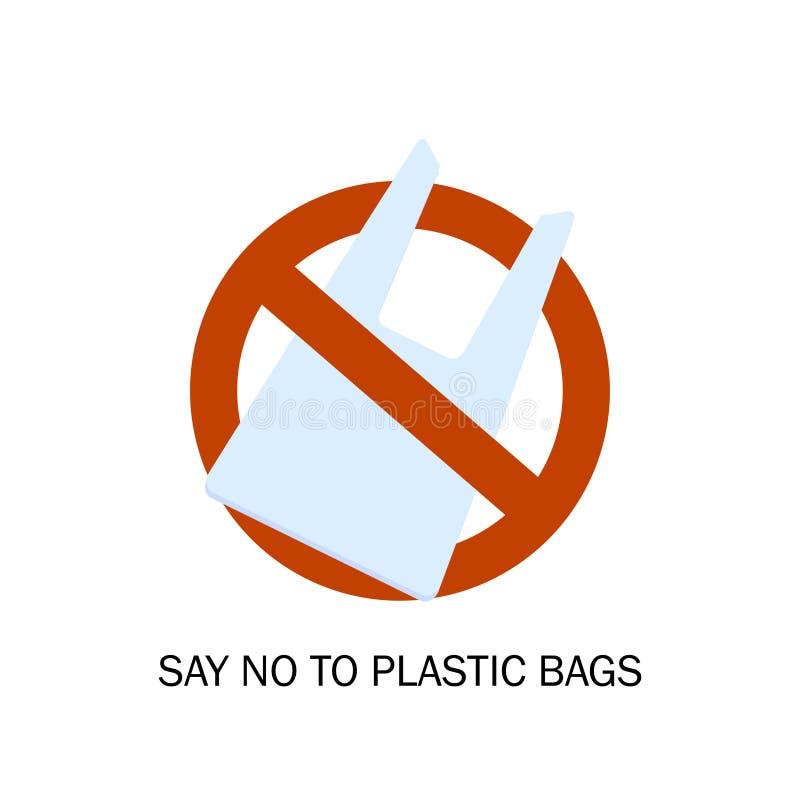 Proibição dos sacos de plástico Problema da poluição Protecção ambiental Diga NÃO aos sacos de plástico Ilustração do vetor ilustração stock