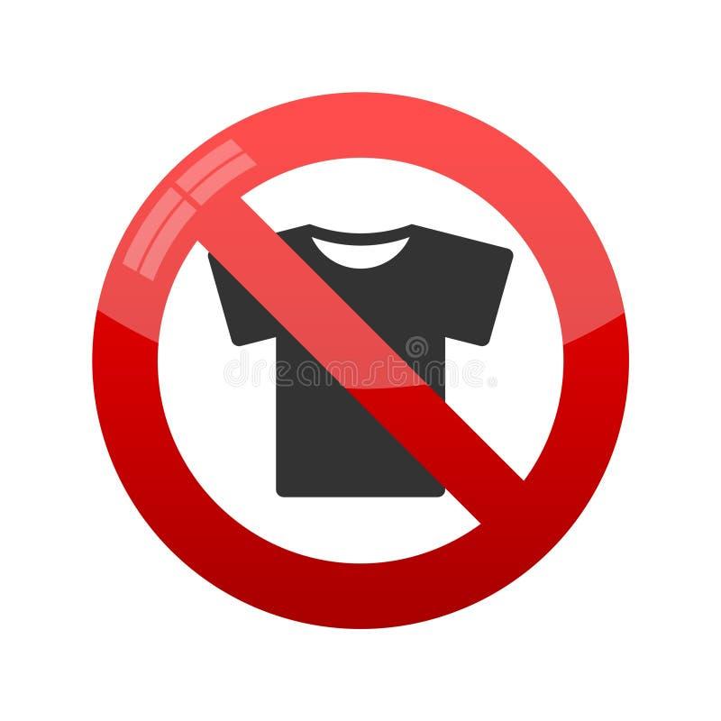 Proibindo o sinal para o t-shirt Nenhum t-shirt Ilustração do vetor ilustração royalty free
