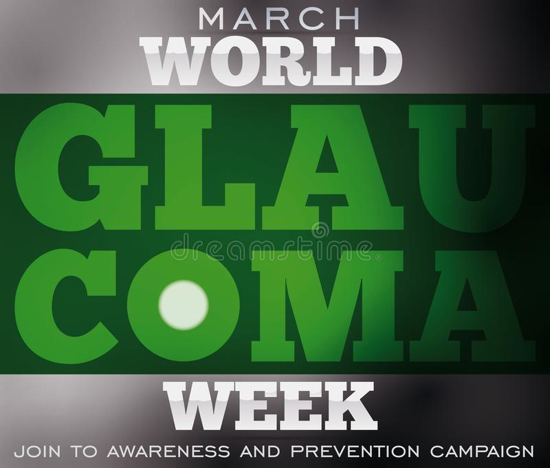 Projete para a semana da glaucoma com a cegueira devida esta doença da ocular, ilustração do vetor ilustração do vetor