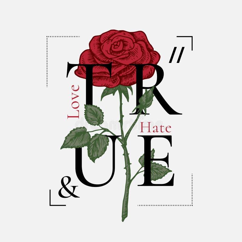 Projeto abstrato verdadeiro da c?pia do vetor do amor e do ?dio Rose Drawing com tipografia retro do cartaz Vintage do t-shirt da ilustração royalty free