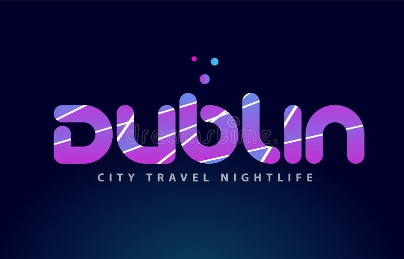 projeto capital europeu da tipografia do texto da palavra de Dublin ilustração stock