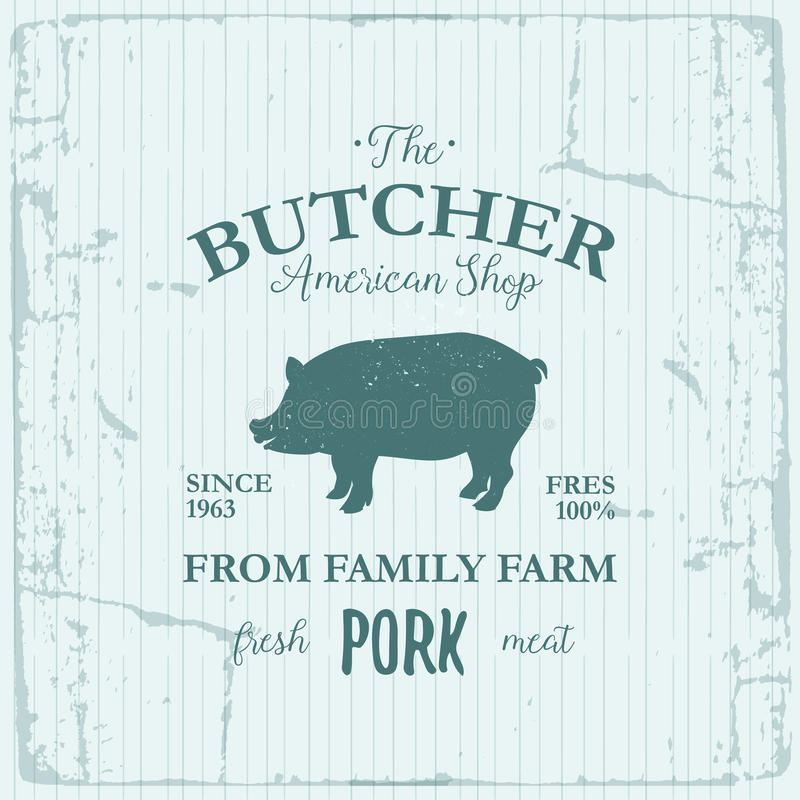 Projeto da etiqueta de American Shop do carniceiro com carne de porco Molde textured logotipo do vintage do animal de exploração  ilustração do vetor