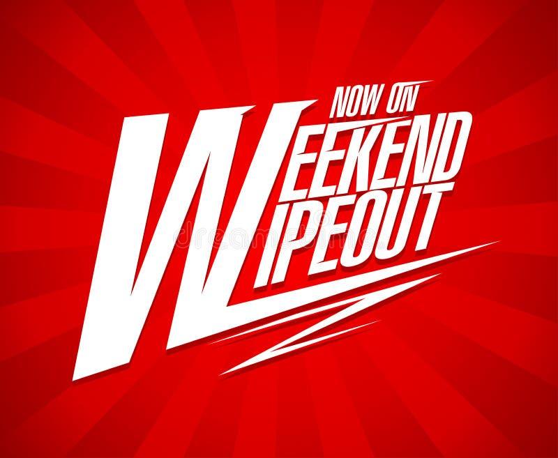 Projeto da venda do wipeout do fim de semana ilustração do vetor