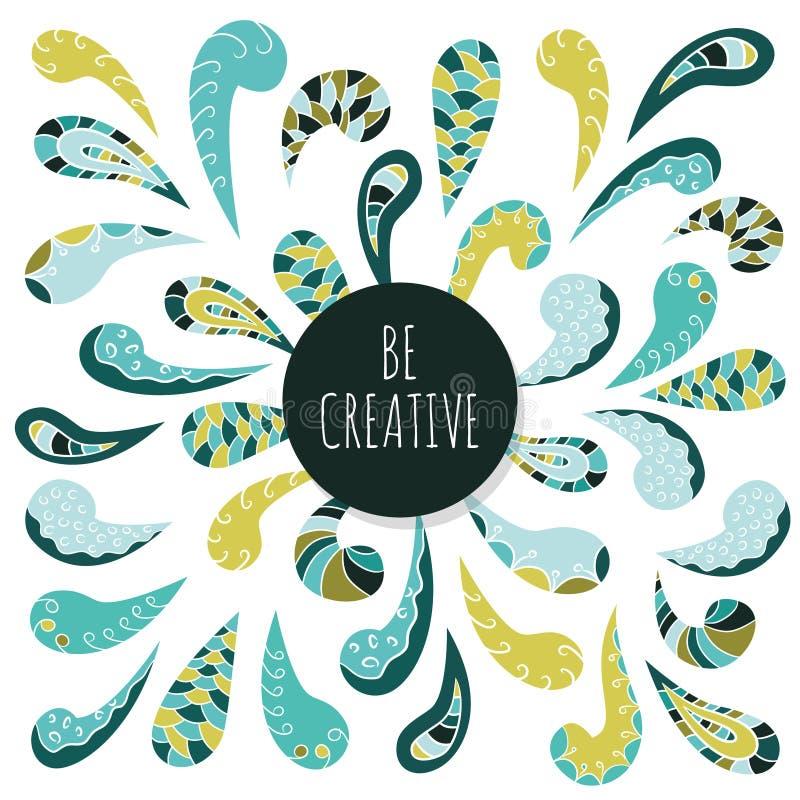 Projeto decorativo do ornamento da garatuja Seja creativo Molde inspirado do cartaz ilustração royalty free