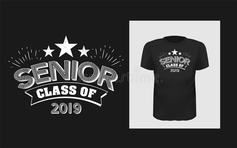 Projeto do slogan do Tshirt Cópia das citações da camisa de T com um sênior da frase da classe 2019 ilustração stock