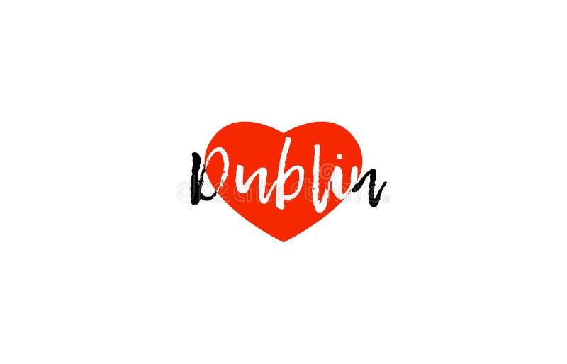 Projeto europeu do logotipo do texto do coração do amor de Dublin do capital ilustração do vetor