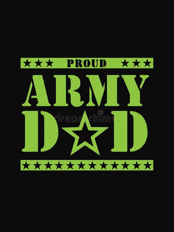 Projeto orgulhoso do paizinho do exército isolado no fundo preto Dia do `s do pai Projeto do vetor ilustração stock