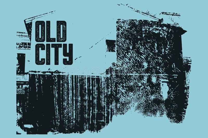 Projeto tipográfico do cartaz do vintage da cidade velha Fundo riscado da textura da casa grunge velho Ilustração retro do vetor ilustração stock