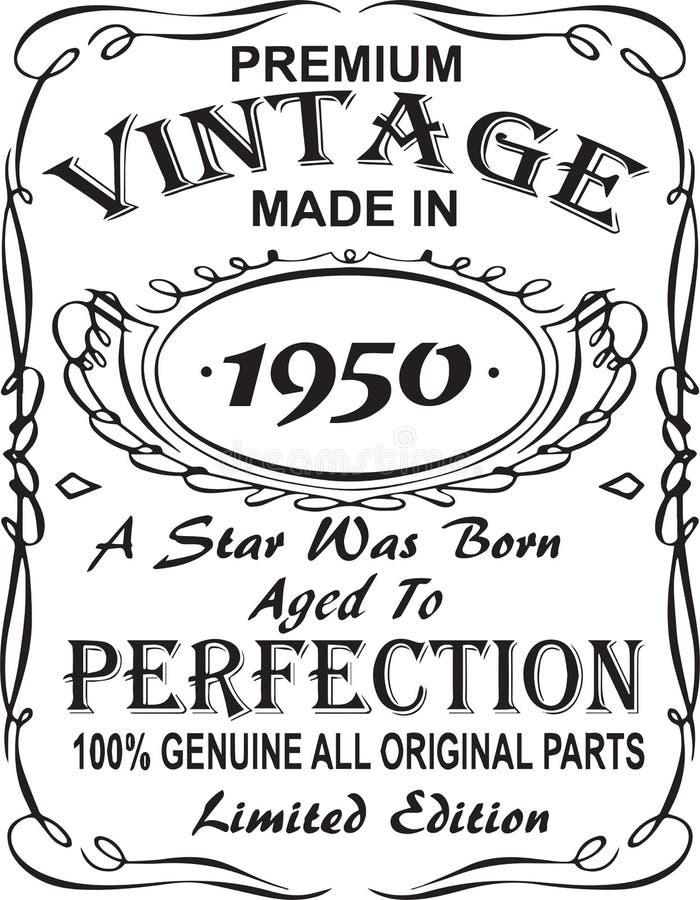 Projeto Vetorial da cópia do t-shirt O vintage superior fez em 1950 uma estrela foi carregado envelheceu à perfeição 100% genuíno ilustração royalty free