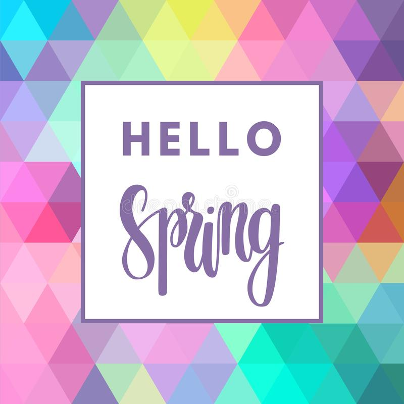 Promotional design poster with welcome text Hello Spring and colorful geometric background royalty free illustration