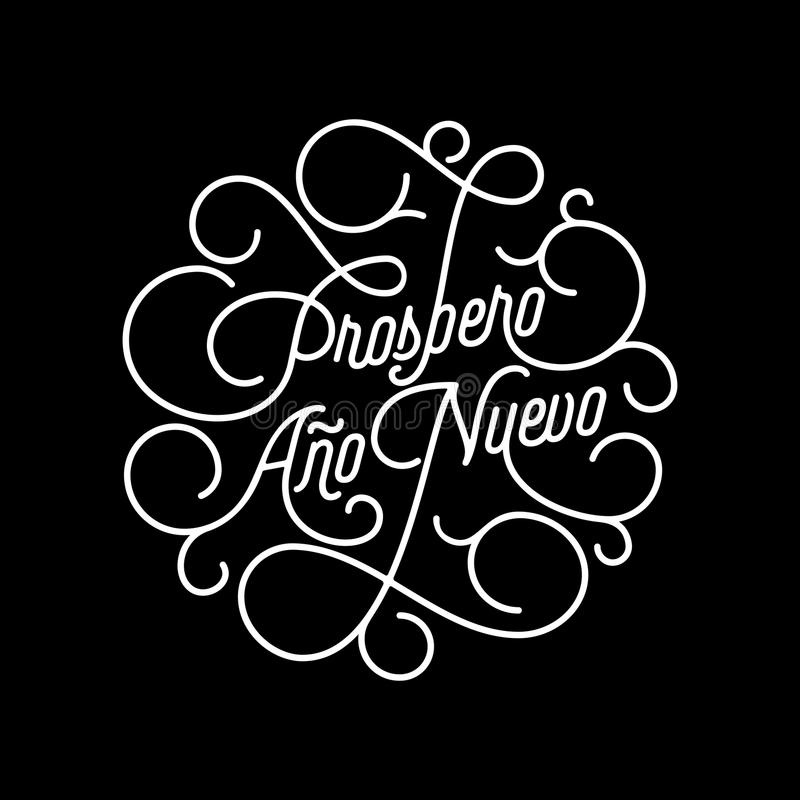 Prospero Ano Nuevo Spanish Happy New Year flourish calligraphy lettering of swash line typography for greeting card design. Vector royalty free illustration