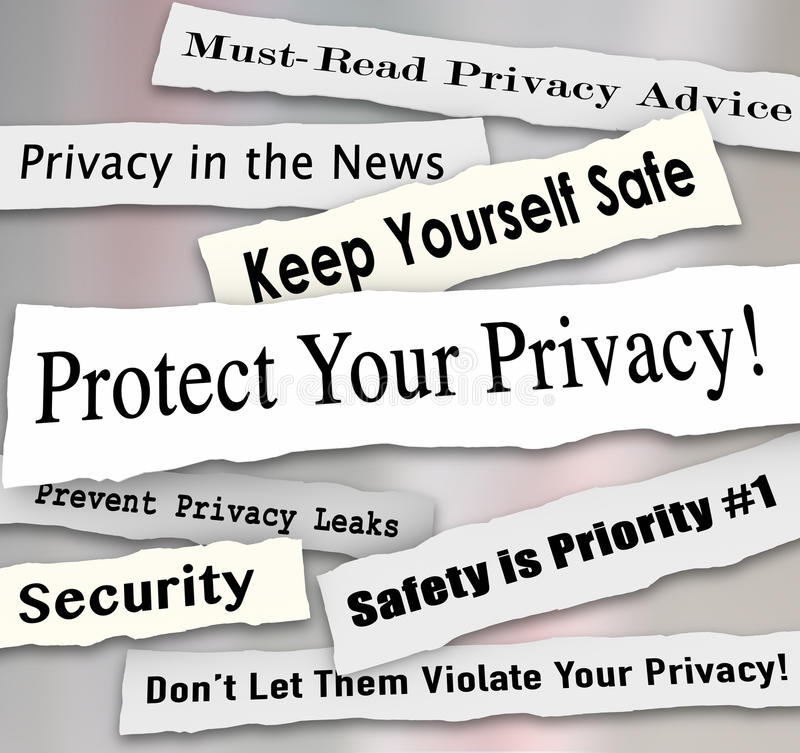 Protect Your Privacy Newspaper Headlines Important Iinformation. Protect Your Privacy newspaper headlines and other news features including must-read advice stock illustration