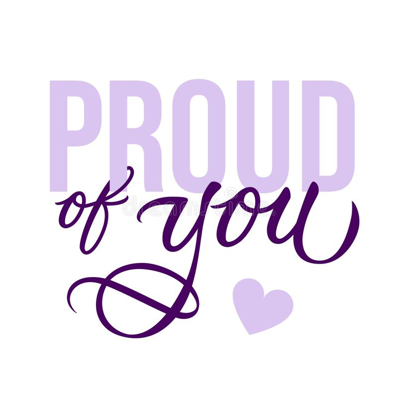 Free Proud Of You - Modern Card Template With Calligraphic Inscription And Font. Vector Typography. Royalty Free Stock Photos - 195802888