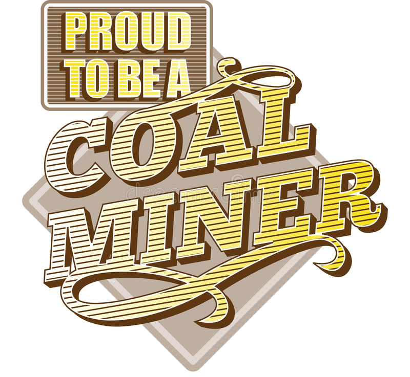 Download Proud To Be A Coal Miner Stock Photo - Image: 23040500